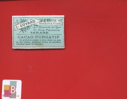 TARARE GOYARD Rue Pêcherie   Pharmacien  ETIQUETTE ANCIENNE PHARMACIE CIRCA 1900 - Etiquettes