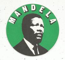 Autocollant ,politique , Afrique Du Sud ,MANDELA - Autocollants