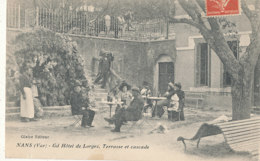 83 // NANS  Grand Hotel De Lorges, Terrasse Et Cascade - Nans-les-Pins