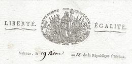 Nivôse An 12 - VALENCE - DOMAINES NATIONAUX - Le Préfet Du Département De La DRÔME - Historische Dokumente