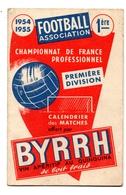 Byrrh Calendrier Match Football D1 1954-1955 - Calendriers