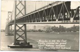W4213 San Francisco - Oakland - Bridge - The First Traffic Traveled The Great Steel Highway / Viaggiata 1949 - San Francisco