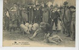 NOS CAMPAGNES - A La Foire - Le Langueyeur (paysan Et Cochons ) - Sin Clasificación