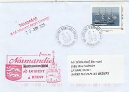 FREMM NORMANDIE Transféré Marine Egyptienne Lorient 23/6/2015 Avec MonTimbraMoi Toulon Voiles De Légende Bateau - Posta Marittima