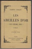 Albéric Cahuet, Les Abeilles D'or, Ile D'Elbe, 1815, Roman, Paris 1939 - Storici