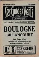 Les Guides Verts : Boulogne Billancourt (92) Plan Rues Renseignements En 1926  Publicités Commerciales - Europe