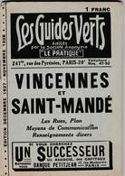 Les Guides Verts : Vincennes Saint Mandé (94) Plan Rues Renseignements En 1927/28  Publicités Commerciales - Europe