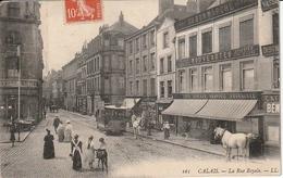 """CALAIS - La Rue Royale + """" AU BON MARCHE """" + Animation + Tramway à Cheval - Calais"""