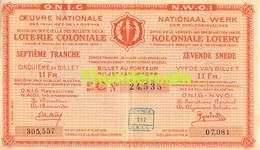 ANCIEN BILLET DE LOTERIE COLONIALE CONGO ** 1934 - D  TRANCHE - 7 E SNEDE ** KOLONIALE LOTERIJ BILJET - Billets De Loterie