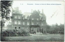 Overijse. Overijssche. Château Du Comte Marnix De Sainte-Aldegonde. - Overijse