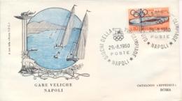 Italia Italy 1960 Annullo Speciale Su Busta 29 Agosto Napoli Gare Di Vela XVII Giochi Olimpici 17th Olympic Games - Estate 1960: Roma