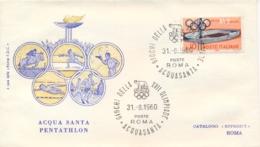 Italia Italy 1960 Annullo Speciale Su Busta 31 Agosto Roma Acquasanta XVII Giochi Olimpici 17th Olympic Games - Estate 1960: Roma