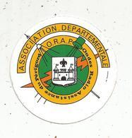 Autocollant ,association Départementale Ondes Radio Assistance Du Périgord ,O.R.A.P. - Autocollants