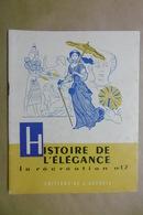 HISTOIRE DE L'ELEGANCE La Récréation N°17 Editions De L'Accueil - Livret Scolaire 6-12 Ans - MODE Ancienne - 6-12 Ans