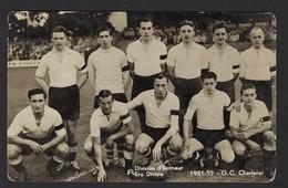 O.C. CHARLEROI * DIVISION D'HONNEUR 1951 - 1952 * EREDIVISIE * VOETBALCLUB CHARLEROI - Voetbal