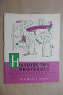 HISTOIRE DES PROVERBES La Récréation N°19 Editions De L'Accueil - Livret Scolaire 6-12 Ans - Humour Citations Anciennes - 6-12 Ans