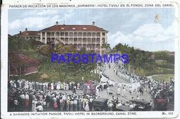117527 PANAMA CANAL ZONE A SHRINERS INITATION PARADE TIVOLI HOTEL IN BACKGROUNG MASONERIA PERFORATION BREAK POSTCARD - Panama