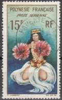 Polynésie Française 1964 Yvert Poste Aérienne 7 O Cote (2015) 2.00 Euro Danseuse Tahitienne Cachet Rond - Oblitérés