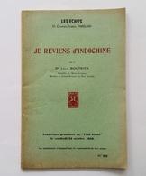 Je Reviens D'Indochine, Léon Boutbien, Conférence Les Echos, 1950 Vietnam Annam - Politique