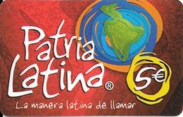 CARTE-PREPAYEE-ESPAGNE-5€ -PATRIA LATINA-T BE- - Espagne