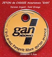 "SUPERBE JETON De CADDIES : ASSURANCES ""GAN"" Version Argent, Fond ORANGE, Diamètre 2,2cm, Verso Neutre - Trolley Token/Shopping Trolley Chip"