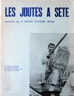 Les JOUTES à SETE. Louis-Paul Blanc. Centre Culturel Sétois. 1968. - Books, Magazines, Comics
