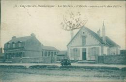 59 CAPPELLE LA GRANDE / Mairie - Ecole Communale Des Filles / - Cappelle La Grande