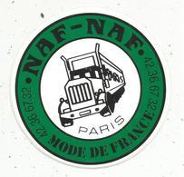 Autocollant ,NAF- NAF , Mode De France , CAMION - Autocollants