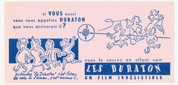 Buvard 20.8 X 10 Cinéma LES DURATON Film Irrésistible - Cine & Teatro