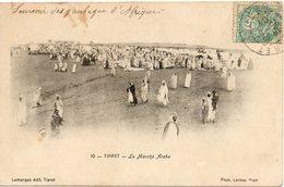 ALGERIE - 10 - TIARET - Le Marché Arabe - Lamarque édit. Tiaret - Phot. Leroux Alger  - - Algiers
