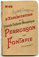 Société De La Grande Tuilerie Mécanique PERRUSSON De PONTAFIE (Charente) - Catalogue - Rare - Voir Scan - Décoration Intérieure