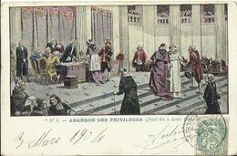 CPA Illustrée - Abandon Des Privilèges (Nuit Du 4 Aoùt 1789) (N°6). - Histoire