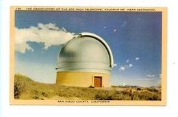 The Observatory Of The 200 Inch Telescope - Palomar Mt. Near Escondido - San Diege County California - Astronomia