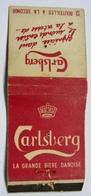 POCHETTE SANS ALLUMETTES C. GARNIER PARIS / CARLSBERG LA GRANDE BIERE DANOISE LE FIACRE RESTAURANT BAR PARIS - Matchboxes
