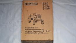 Catalogue Holder B16K,B,KB,BB, Ersatzteilliste Zum Kommunalschlepper B16,und Benzinmotor LA 490 Lombardini - Herstelhandleidingen