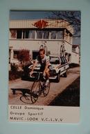CYCLISME: CYCLISTE : DOMINIQUE CELLE - Ciclismo