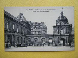 PARIS. Le Palais Du Sénat. La Cour Intérieure. - Autres Monuments, édifices