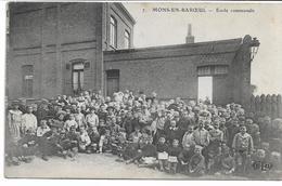 CPA MONS-EN-BAROEUL NORD Ecole Communale édit ELD N°7  (vendu En état : Plis Au Dos ) - France