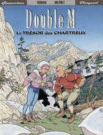 Double M T 01 Le Trésor Des Chartreux  RARE EO BE DARGAUD  01/1992  Roman Meynet (BI2) - Double M