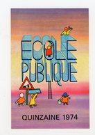 FRANCE - VIGNETTE 8X12 CM -  ECOLE PUBLIQUE 1974 - Erinnophilie
