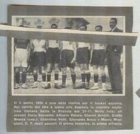 NAZIONALE ITALIA 1926....TEAM...PALLACANESTRO....VOLLEY BALL...BASKET - Tarjetas