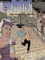 Double M T 02 Une Valse Pour Anaïs  RARE EO BE DARGAUD  01/1993  Roman Meynet (BI2) - Double M