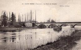 S2516 Cpa 16 Saint Même Les Carrières -  Le Pont De Vinade - France