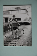 CYCLISME: CYCLISTE : GILLES BERNARD - Ciclismo