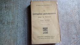 La Corruption Parlementaire Sous La Terreur Albert Mathiez Révolution Française Robespierre 1927 - Histoire