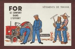 BUVARD - BOUSSAC - Tissu . Vêtements De Travail - FOR . Le Confort Dans L'effort - Dessin De Tracteur - Voir 2 Scannes - Electricité & Gaz
