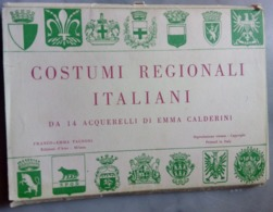 Costumi Regionali Italiani 13 Cartoline Acquarelli Emma Calderini Franco Pagnoni Spqr Sardegna Puglie Campana Veneto Lom - Costumi
