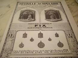 ANCIENNE PUBLICITE  BIJOUX  FIX MEDAILLE SCAPULAIRE 1913 - Juwelen & Horloges