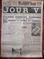 "Journal France Soir (9 Mai 1945) Jour ""V""  Capitulation De L'Allemagne - - Kranten"