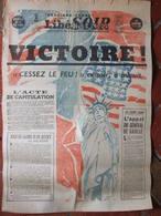 Journal Libération Soir (8 Mai 1945) Victoire - Capitulation De L'Allemagne - Reddition Allemande - Autres